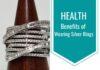 Health Benefits of Silver Jewellery